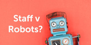 minimum wage staff v robots