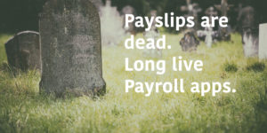 Payslips are dead